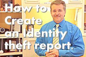 How to Create an Identity Theft Report. ID theft Tips 7