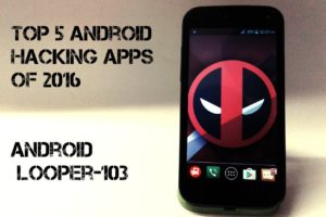 Top 5 android hacking apps of 2016 4