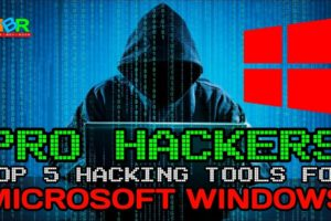 Top 5 Powerful Hacking Tools for Microsoft Windows 10, 8, 7 | Hindi 9
