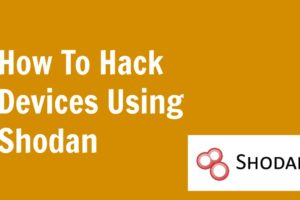 How to Hack devices connected to the internet of things using Shodan 8