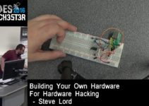 2016 - Steve Lord - Building your own hardware for hardware hacking 6