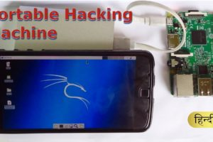 Portable Hacking Machine with raspberry pi 3 & android smartphone [Hindi-हिन्दी] 3