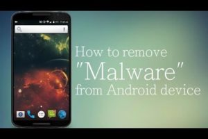 How To Remove Malware From Android Device 9