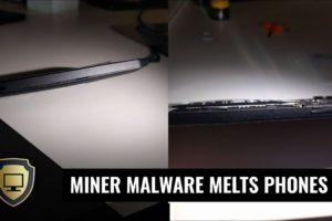 Android Miner Malware destroys Smartphones 8