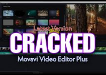 Movavi Video Editor Plus 2021 | Crack Download | Full Version | Lifetime Free | Download and Install 1